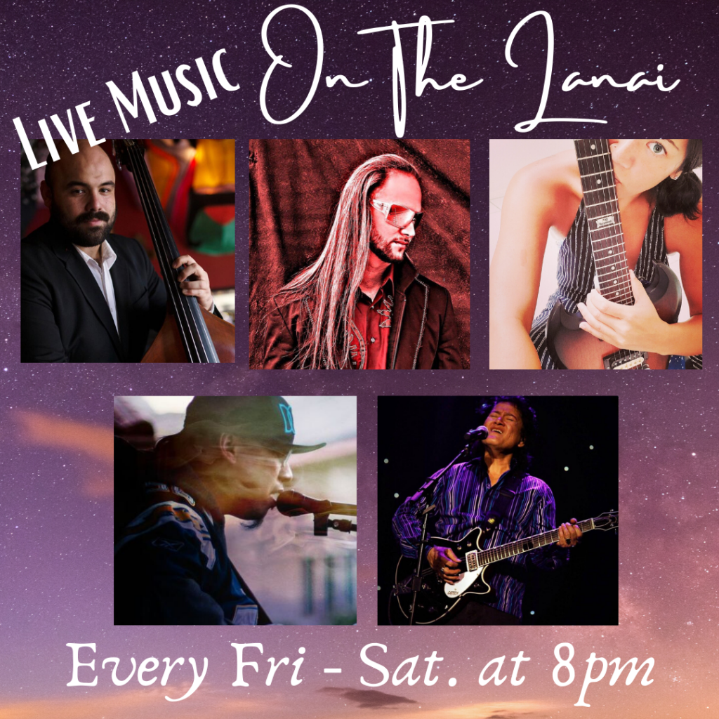 Live Music on the Lanai – Every Friday & Saturday